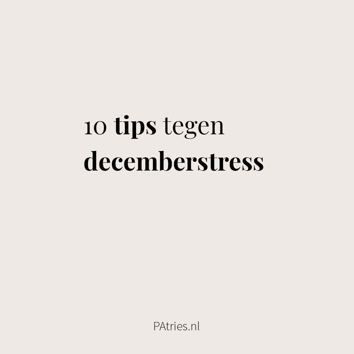 tips decemberstress PAtries